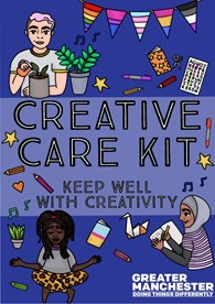 Front cover of Creative Care Kit. Text reads: Creative Care Kit Keep Well with Creativity. 3 cartoon drawings of people writing, watering plants and meditating