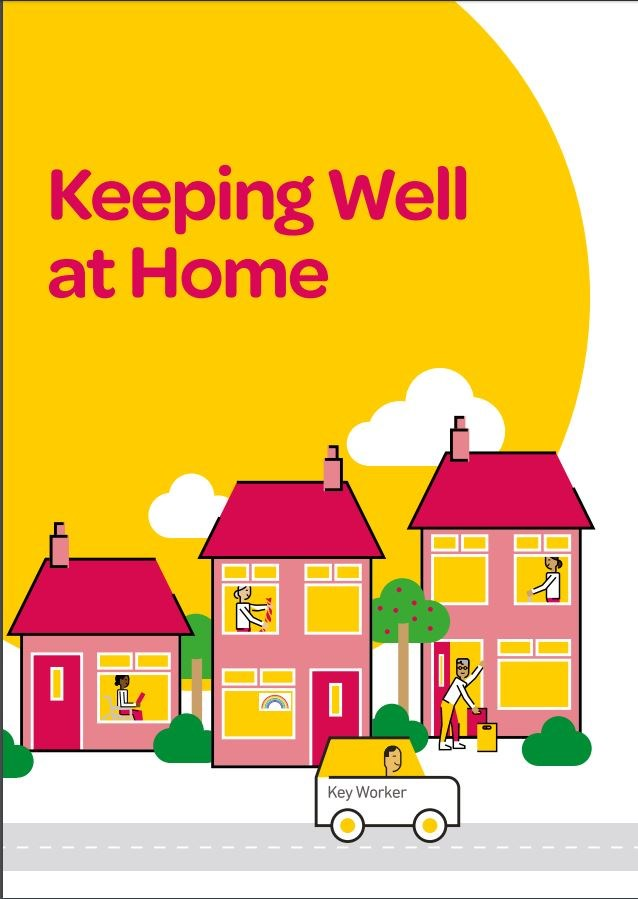 Keeping at Well at Home front cover, three pink houses with residents inside and a key worker driving past in a car.